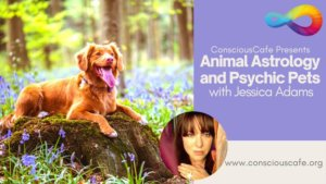 Animal Astrology and Psychic Pets Event